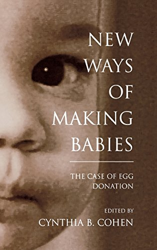 New Ways of Making Babies: The Case of Egg Donation (Medical Ethics)