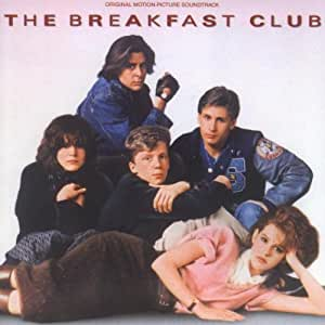 The Breakfast Club: Original Motion Picture Soundtrack