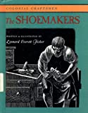 The Shoemakers (Colonial Craftsmen)
