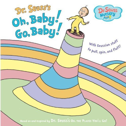 Oh, Baby! Go, Baby! (Dr. Seuss Nursery Collection) By Seuss, Dr. (2010) Hardcover front-1017431