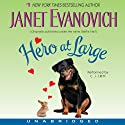 Hero at Large (       UNABRIDGED) by Janet Evanovich Narrated by C. J. Critt