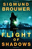Flight of Shadows: A Novel (A Caitlyn Brown Novel, #2)