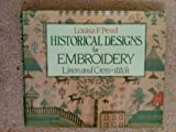 img - for Louisa F Pesel Historical Designs for Embroidery: Linen and Cross Stitch book / textbook / text book