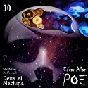 Edgar Allan Poe Audiobook Collection 10: Deus ex Machina Audiobook by Christopher Aruffo, Edgar Allan Poe Narrated by Christopher Aruffo
