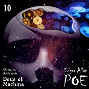 Edgar Allan Poe Audiobook Collection 10: Deus ex Machina | [Christopher Aruffo, Edgar Allan Poe]