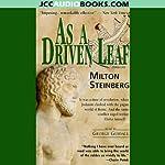 As a Driven Leaf | Milton Steinberg