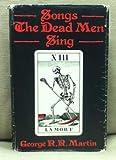 Songs the Dead Men Sing