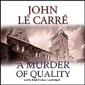 A Murder of Quality | [John le Carré]