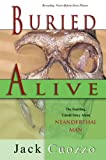 Buried Alive (0890512388) by Jack Cuozzo