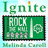 Ignite, Girl Scouts Rock the Mall