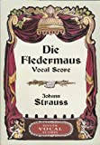 img - for Die Fledermaus Vocal Score (Dover Vocal Scores) (German Edition) book / textbook / text book