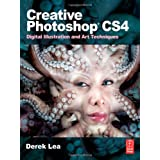 Creative Photoshop CS4: Digital Illustration and Art Techniquesby Derek Lea