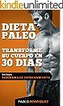 Dieta paleo - Transforme su cuerpo en...