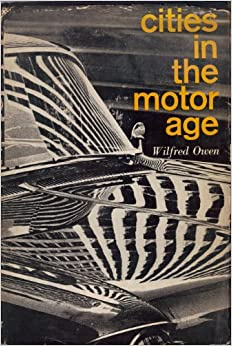 Cities In The Motor Age Wilfred Owen 9781125161272