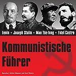 Kommunistische Führer | Stephanie Mende