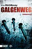Galgenweg: Kriminalroman (Taschenb�cher)