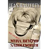 Myra, Beyond Saddleworthby Jean Rafferty