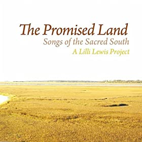 The Promised Land: Songs of the Sacred South