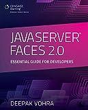 JavaServer Faces 2.0: Essential Guide for Developers