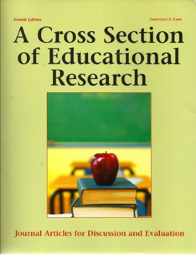 A Cross Section of Educational Research: Journal Articles...
