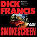 Smokescreen Audiobook by Dick Francis Narrated by Geoffrey Howard