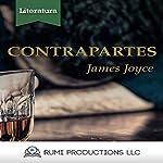 Contrapartes: (Dublineses) [Counterparts: (Dubliners)] | James Joyce