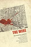 The Wire : Reconstitution collective