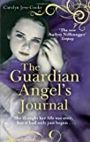 Carolyn Jess-Cooke The Guardian Angel's Journal