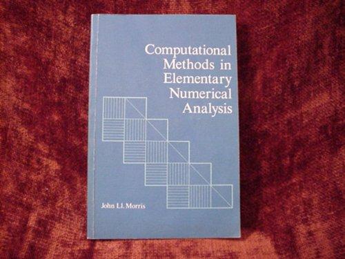Computational Methods in Elementary Numerical Analysis