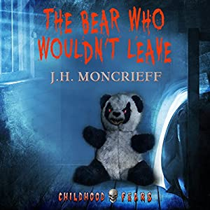 The Bear Who Wouldn't Leave Audiobook