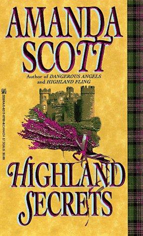 Highland Secrets (Zebra Historical Romance), Amanda Scott