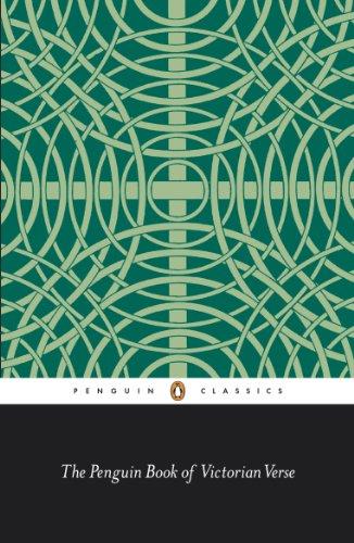 The Penguin Book of Victorian Verse (Penguin Classics)