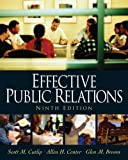 Effective Public Relations (9th Edition)