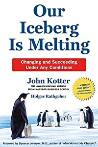 "Cover of ""Our Iceberg Is Melting: Changin..."