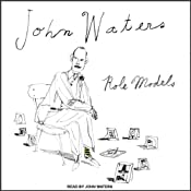 Role Models | [John Waters]