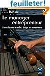 Le Manager entrepreneur: Entre discou...