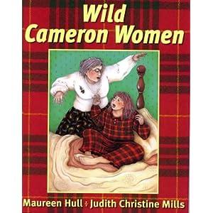 Wild Cameron Women Maureen Hull and Judith Christine Mills