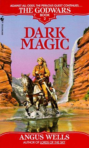 Image for Dark Magic (The Godwars, Book 2)