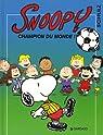 Snoopy, tome 28 : Champion du monde ! par Charles M. Schulz