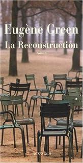 La reconstruction