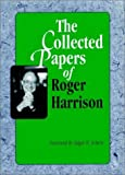 The Collected Papers of Roger Harrison (Jossey Bass Business and Management Series) (0787900834) by Harrison, Roger