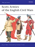 Scots Armies of the English Civil War (Men-at-arms)