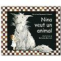 Nina veut un animal