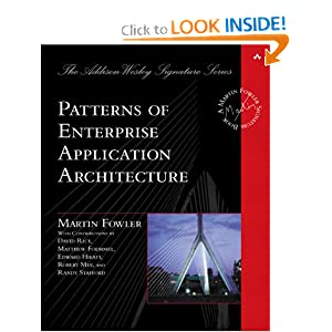Patterns of Enterprise Application Architecture (Addison-Wesley Signature Series)