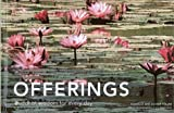 Offerings: Buddhist Wisdom for Every Day (Offerings for Humanity) (1584793155) by Föllmi, Danielle