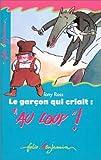 """Afficher """"Le Garçon qui criait au loup !"""""""