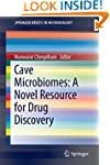Cave Microbiomes: A Novel Resource fo...