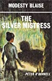 The Silver Mistress: Modesty Blaise (0285621122) by O'Donnell, Peter