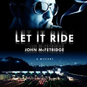 Let It Ride | [John McFetridge]