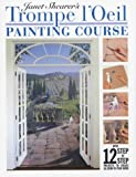 Janet Shearer's Trompe L'oeil Painting Course (1843303086) by Shearer, Janet